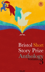 Bristol Short Story Prize Anthology