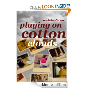 Playing on Cotton Clouds